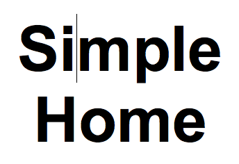 What I Mean by 'Simple Home'