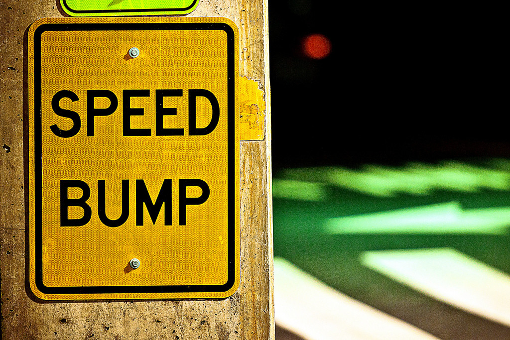 Slip in a habit is a speed bump